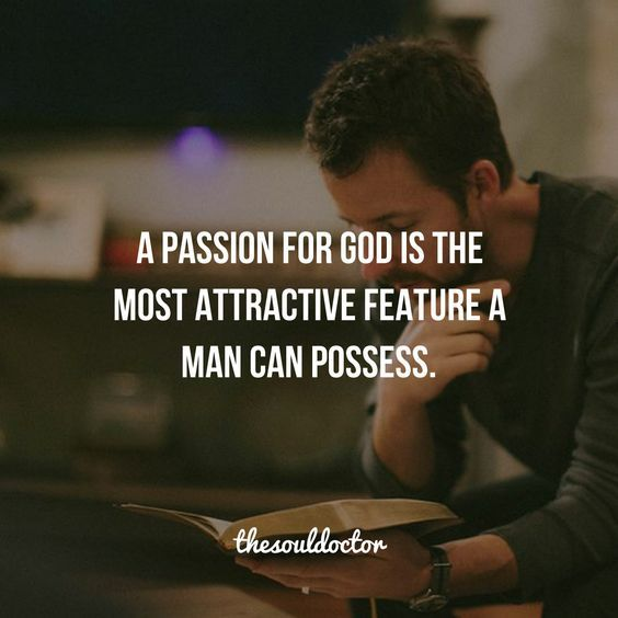 277483-A-Passion-For-God-Is-The-Most-Attractive-Feature-A-Man-Can-Possess
