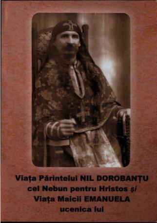 viaa-printelui-nil-dorobanu-cel-nebun-pentru-hristos-i-viaa-maicii-emanuela-ucenica-lui-a5-1-638